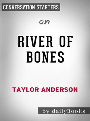 cover image of River of Bones--by Taylor Anderson   Conversation Starters