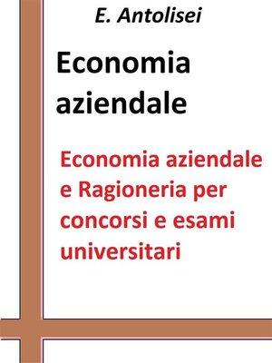 cover image of Economia aziendale e Ragioneria per concorsi pubblici e esami universitari