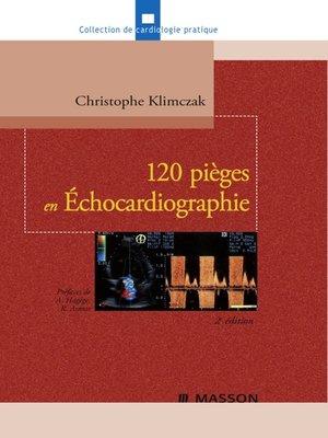 cover image of 120 pièges en Échocardiographie