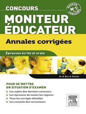 cover image of Annales corrigées Concours Moniteur-éducateur
