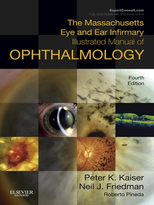 cover image of The Massachusetts Eye and Ear Infirmary Illustrated Manual of Ophthalmology E-Book