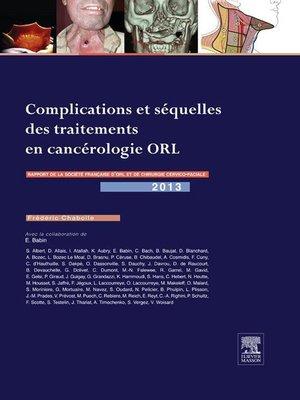 cover image of Complications et séquelles des traitements en cancérologie ORL