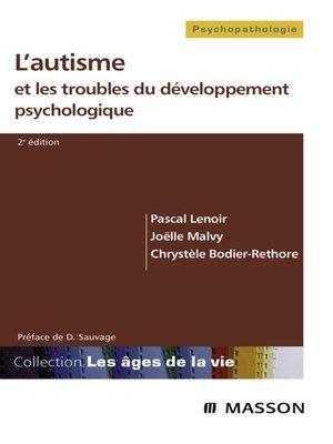 cover image of L'autisme et les troubles du développement psychologique