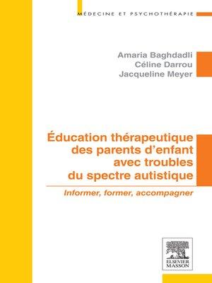 cover image of Education thérapeutique des parents d'enfant avec troubles du spectre autistique