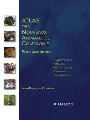 cover image of Atlas des nouveaux animaux de compagnie