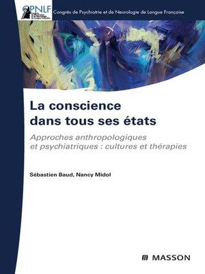 cover image of La conscience dans tous ses états