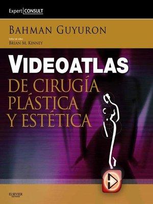 cover image of Videoatlas de cirugía plástica y estética + ExpertConsult