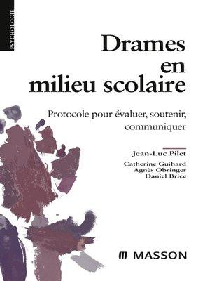 cover image of Drames en milieu scolaire