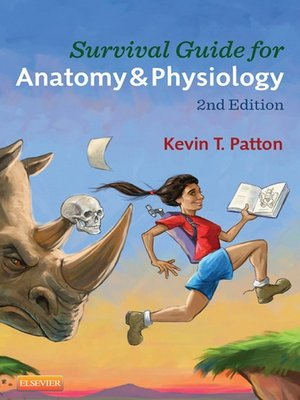 Survival Guide for Anatomy & Physiology--E-Book by Kevin T. Patton ...
