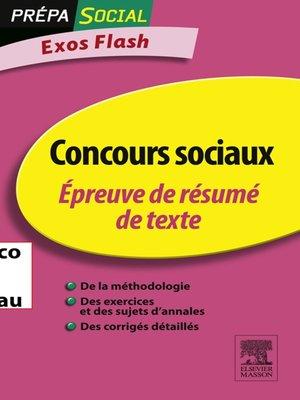 cover image of Concours sociaux Épreuve de résumé de texte