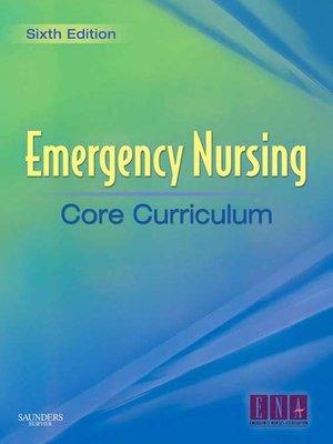 cover image of Emergency Nursing Core Curriculum E-Book