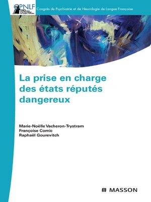 cover image of La prise en charge des états réputés dangereux
