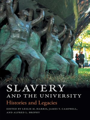 cover image of Slavery and the University
