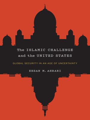 cover image of The Islamic Challenge and the United States