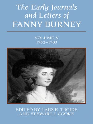 cover image of The Early Journals and Letters of Fanny Burney, Volume 5