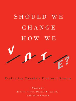cover image of Should We Change How We Vote?