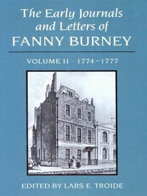 cover image of The Early Journals and Letters of Fanny Burney, Volume 2