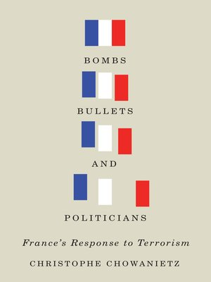 cover image of Bombs, Bullets, and Politicians