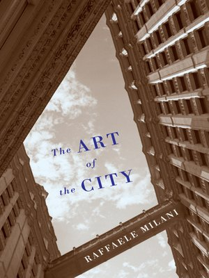 cover image of The Art of the City