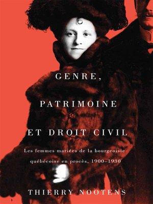cover image of Genre, patrimoine et droit civil