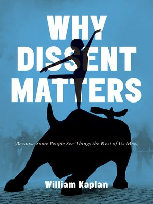 cover image of Why Dissent Matters