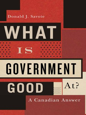 cover image of What Is Government Good At?