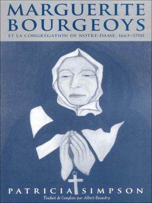 cover image of Marguerite Bourgeoys et la Congrégation de Notre Dame, 1665-1670
