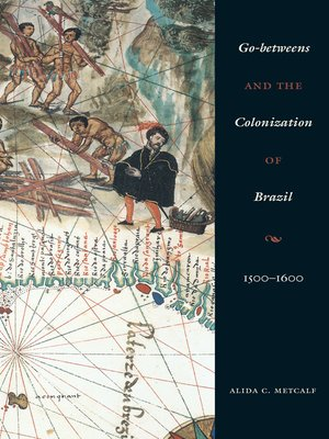 cover image of Go-Betweens and the Colonization of Brazil