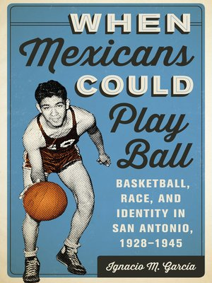cover image of When Mexicans Could Play Ball