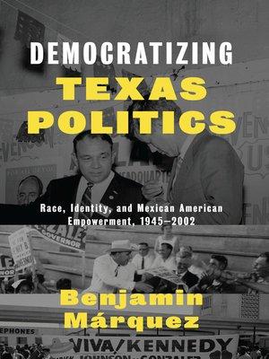 cover image of Democratizing Texas Politics