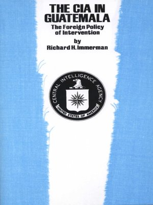cover image of The CIA in Guatemala