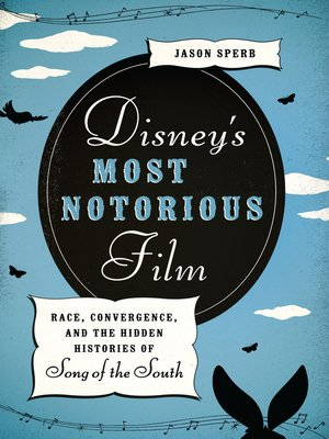 cover image of Disney's Most Notorious Film