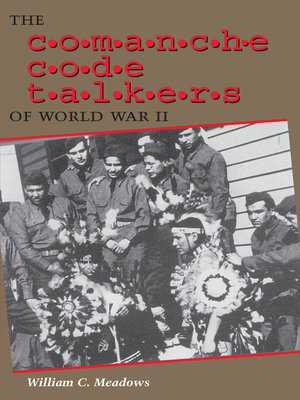 cover image of The Comanche Code Talkers of World War II