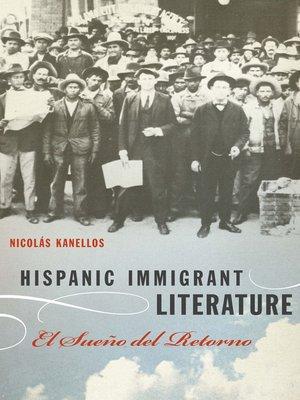 cover image of Hispanic Immigrant Literature