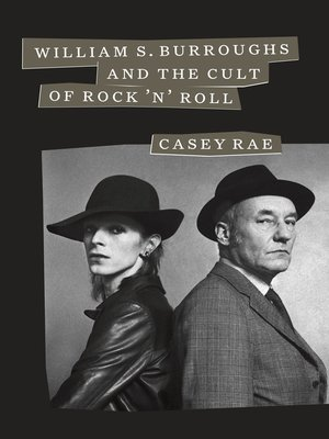 cover image of William S. Burroughs and the Cult of Rock 'n' Roll