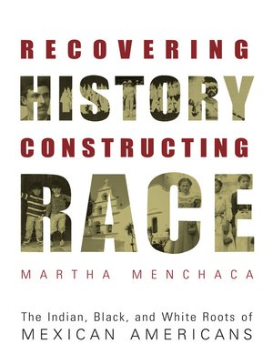 cover image of Recovering History, Constructing Race