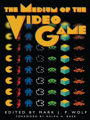 cover image of The Medium of the Video Game