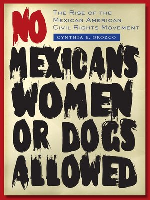 cover image of No Mexicans, Women, or Dogs Allowed