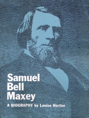 cover image of Samuel Bell Maxey