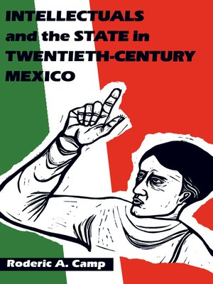 cover image of Intellectuals and the State in Twentieth-Century Mexico