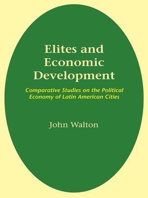 cover image of Elites and Economic Development