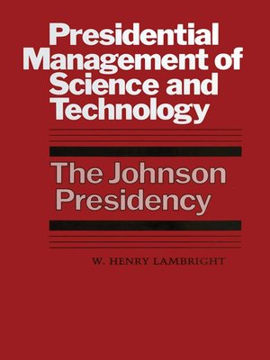 cover image of Presidential Management of Science and Technology