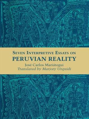 cover image of Seven Interpretive Essays on Peruvian Reality