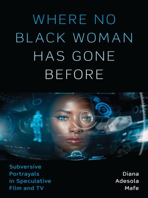 cover image of Where No Black Woman Has Gone Before