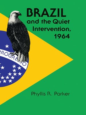 cover image of Brazil and the Quiet Intervention, 1964