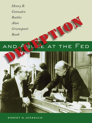cover image of Deception and Abuse at the Fed