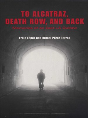 cover image of To Alcatraz, Death Row, and Back