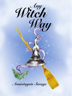 cover image of Any Witch Way