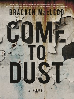 cover image of Come to Dust