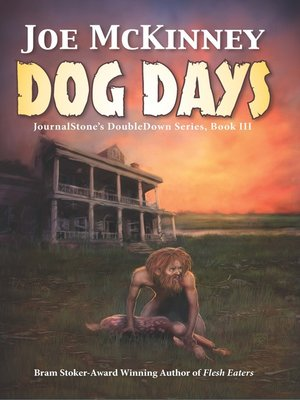 cover image of Dog Days / Deadly Passage